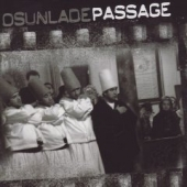 Osunlade Pres. Passage