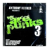 Antony Rother Presents We Are Punks 3