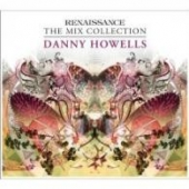 Howells Danny Pres. Renaissance The Mix Collection