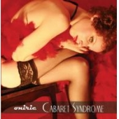 Cabaret Syndrome