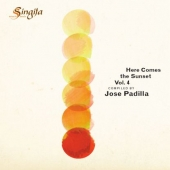 Here Comes The Sunset Vol. 4 - Compiled By Jose Padilla