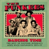 Dancing Time - The Best Of Eastern Nigeria's Afro Rock Exponents 1973-77