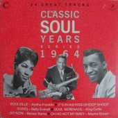 The Classic Soul Years 1964
