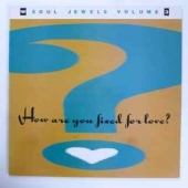 Soul Jewels Volume 3 - How Are You Fixed For Love