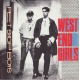 West End Girls / A Man Could Get Arrested