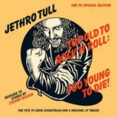 Too Old To Rock 'n 'roll: Too Young To Die! - Rsd Release