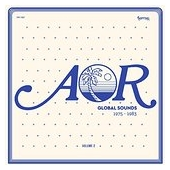 Aor Global Sounds 1975-1983 Volume 2