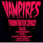 Kim Fowley Presents Vampires From Outer Space