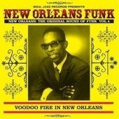 New Orleans Funk 4: Voodoo Fire In New Orleans 1951-75