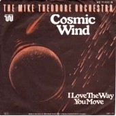 Cosmic Wind  / I Love The Way You Move