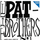 Pat Brothers No. 1
