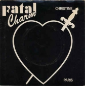 Fatal Charm ‎– Christine / Paris