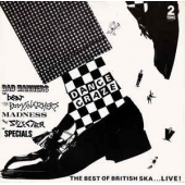Dance Craze - The Best Of British Ska ... Live!