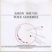 Savoy Sound Wave Goodbye