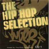 The Hip Hop Selection Cd 1