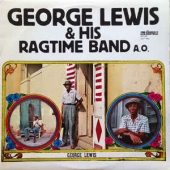 George Lewis & His Ragtime Band A. O.