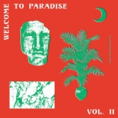 Welcome To Paradise (italian Dream House 89-93) Vol. 2