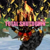 Total Shutdown ‎– The Album