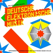 Deutsche Elektronische Musik 1: Experimental German Rock And Electronic Music 1972-83 Part A