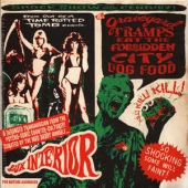 Graveyard Tramps Eat The Forbidden City Dog Food (compiled By Lux Interior)