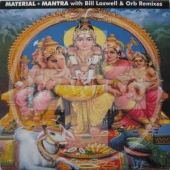 Mantra - Bill Laswell & Orb Remixes