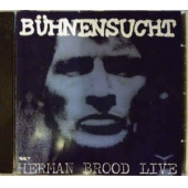 Buhnensucht - Herman Brood Live