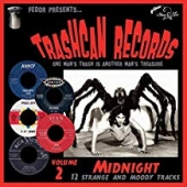 Trashcan Records Vol. 2: Midnight