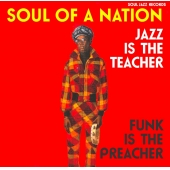 Soul Of A Nation 2: Jazz Is The Teacher, Funk Is The Preacher: Afro-centric Jazz, Street Funk And The Roots Of Rap In The Black Power Era 1969-75