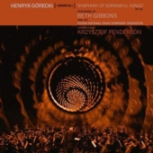 Henry Gorecki: Symphony No. 3 ( Symphony Of Sorrowful Songs )