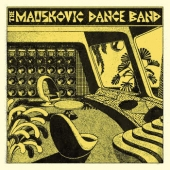 Mauskovic Dance Band