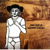 Jana Hunter / Devendra Banhart