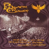 Freak 'n' Roll ...into The Fog, The Black Crowes, All Join Hands, The Fillmore, San Francisco