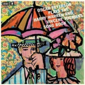 Oscar Peterson Plays The Harry Warren & Vincent Youmans Song Book