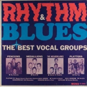 Rhythm & Blues - The Best Of The Vocal Groups