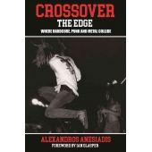 Crossover: The Edge – Where Hardcore, Punk And Metal Collide