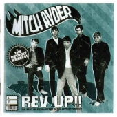 Rev Up!! The Best Of Mitch Ryder & The Detroit Wheels