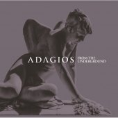 Adagios From The Underground