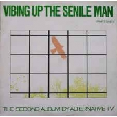 Vibing Up The Senile Man ( Part One )