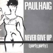 Never Give Up / Heartache
