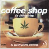 Coffee Shop - The Chillin Sessions 1