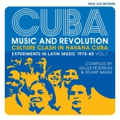 Cuba: Music And Revolution - Compiled By Gilles Peterson And Stuart Baker