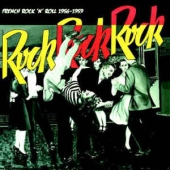 Rock Rock Rock - French Rock N Roll 1956-1959