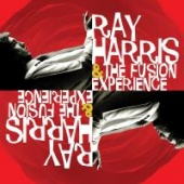 Ray Harris And The Fusion Experience