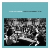 Disco Discharge - European Connection