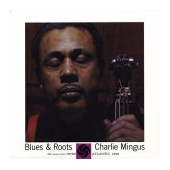 Blues & Roots - Mono Edition