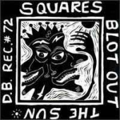 Squares Blot Out The Sun