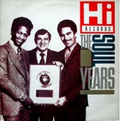Hi Records - The Soul Years