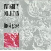 Integrity Collection - Fire & Grace