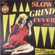SLOW GRIND FEVER VOL. 7