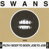 Filth / Body To Body, Job To Job
